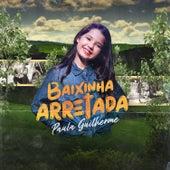 Baixinha Arretada von Paula Guilherme
