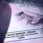 Dreams von Matvey Emerson