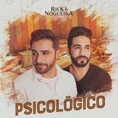 Psicológico (Ao Vivo) de Rick & Nogueira