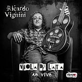 Viola de Lata Ao Vivo! de Ricardo Vignini