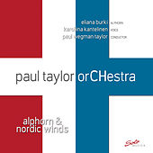 Alphorn & Nordic Winds by Paul Taylor Orchestra