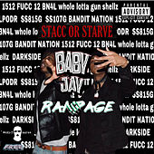 Stacc or Starve de Baby Jay