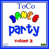 Toco dance party - vol. 3 by Various Artists
