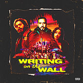 Writing on the Wall (feat. Cardi B & Post Malone) de French Montana