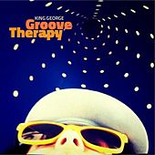 Groove Therapy by King George