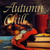 Autumn Chill de Various Artists