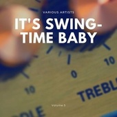 It's Swing-Time Baby, Vol. 5 von Various Artists