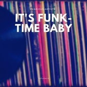 It's Funk-Time Baby, Vol. 4 de Various Artists