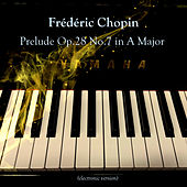 Prelude Op.28 No.7 in A Major van Relaxing Piano Music