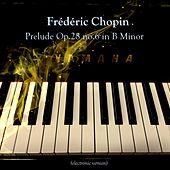 Prelude Op.28 no.6 in B Minor van Relaxing Piano Music