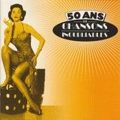 50 Ans De Chansons Inoubliables by Various Artists