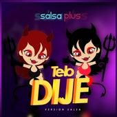 Te Lo Dije (Cover) (Versión Salsa) by Salsa Plus