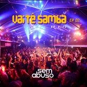 Vai Tê Samba, Ep. 2 (Ao Vivo) de Grupo Sem Abuso