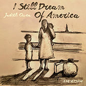 I Still Dream of America (Live) de Judith Owen