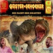 Folge 69: Die Nacht der Giganten von Geister-Schocker