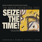 Seize the Time!, Vol. 2 by The Nexus Orchestra 2001
