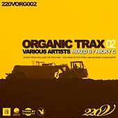 Organic Trax, Vol. 02 (Mixed By Nicky C) de Various Artists
