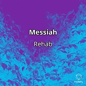 Messiah by Rehab
