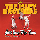 Just One Mo' Time: Singles As & Bs (1960-1962) by The Isley Brothers