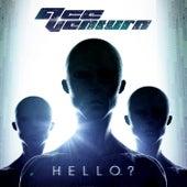 Hello? by Ace Ventura