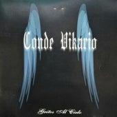 Gritos al Cielo by Conde Vikario