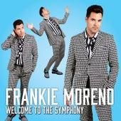 Welcome to the Symphony von Frankie Moreno