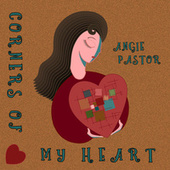Corners of My Heart by Angie Pastor