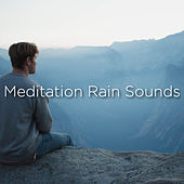 Meditation Rain Sounds by Rain Sounds