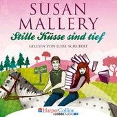 Stille Küsse sind tief - Fool's Gold, Teil 8 (Ungekürzt) von Susan Mallery