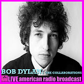 The Collaborations (Live) van Bob Dylan
