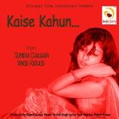 Kaise Kahun by Vivek Priyadarshan