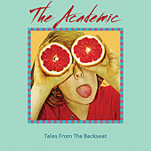 Tales from the Backseat by The Academic