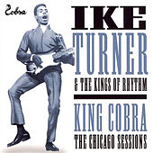 The Chicago Sessions by Ike Turner