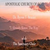 I Already Know the Way (Live) de Dr. Byron T. Brazier