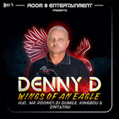 Wings of an Eagle von Denny D