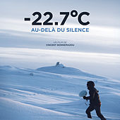 -22.7°C Au delà du silence (Original Motion Picture Soundtrack) de Molecule