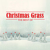 Christmas Grass: The Best Of di Various Artists