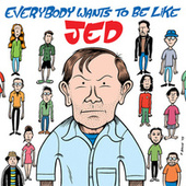 Everybody Wants to Be Like Jed de Various Artists