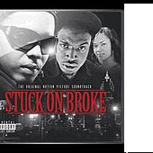 Stuck On Broke Soundtrack by Various Artists
