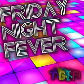 T.G.I.F! by Friday Night Fever