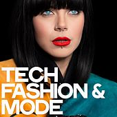 Tech Fashion & Mode by Various Artists