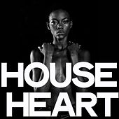 House Heart by Various Artists