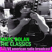 The Classics (Live) by Marc Bolan