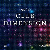 90's Club Dimension, Vol. 2 by Various Artists