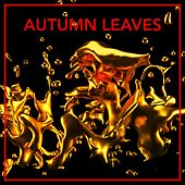 Autumn Leaves by Ken Watanabe