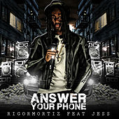 Answer Your Phone de Rigormortiz