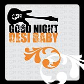 Good Night Desi Baby Vol. 1 by Various Artists