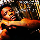 Respect It Or Check It de Ron Levy