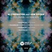 Colourblind Remixes von Ki Creighton