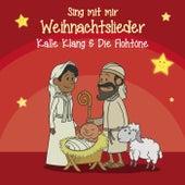 Sing mit mir Weihnachtslieder von Kalle Klang